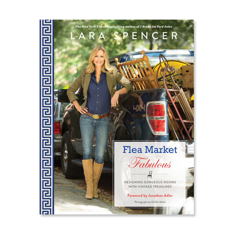 Gma Host Lara Spencer S New Book Flea Market Fabulous