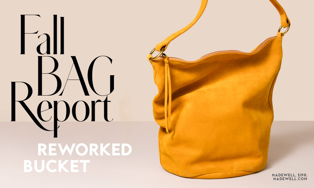 Fall Bag Report: Reworked BucketBags
