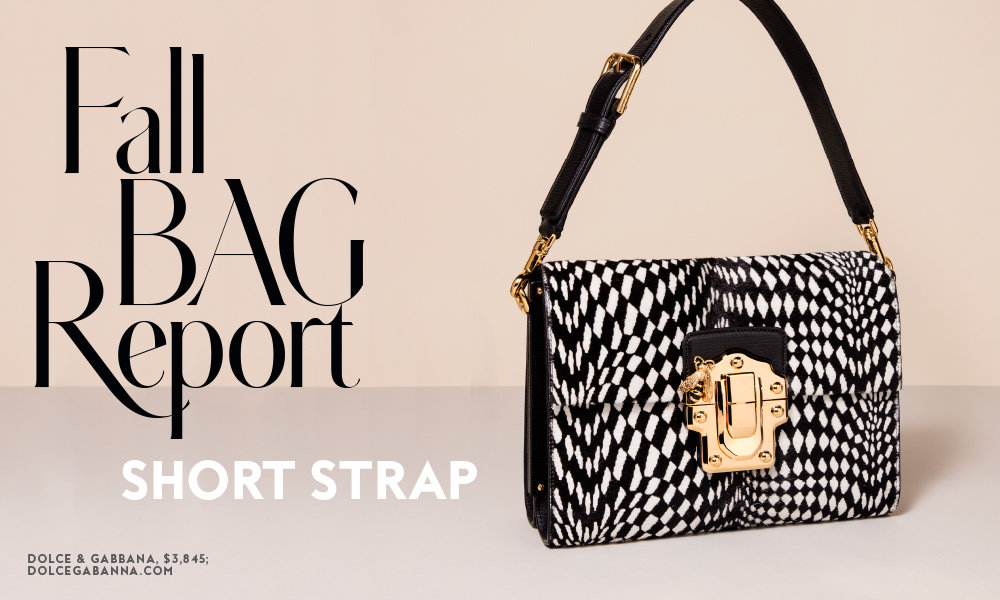 Fall Bag Report: Short Strap Bags
