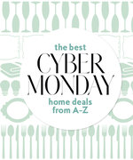 Here's Your A-to-Z List of Cyber Monday's Best Home Deals