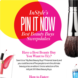 Enter InStyle's Best Beauty Buys Pin It Now Sweepstakes!