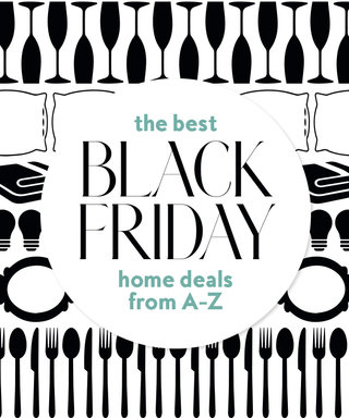 Shop the Best Black Friday Home Deals, from A to Z