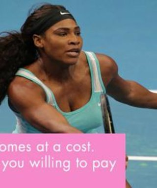 9 Serena Williams Quotes to Get You Throught the Day