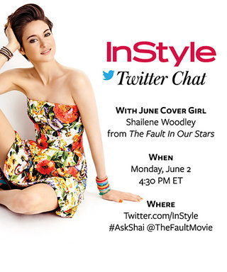 Our Twitter Chat with The Fault in Our Stars'' Shailene Woodley is Today!