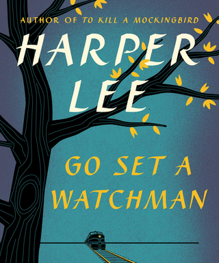 Harper Lee's Go Set a Watchman: 4 Reasons Why You Should Read It