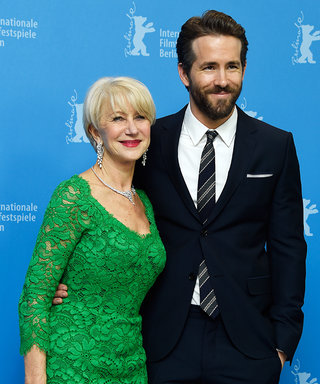 Helen Mirren Gushing About Ryan Reynolds Will Make Your Heart Flutter