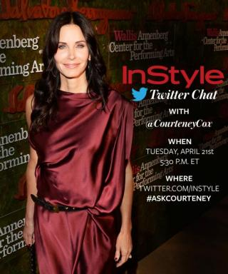 We're Hosting a Twitter Chat with Courteney Cox On Tuesday, April 21 at 5:30 P.M. ET