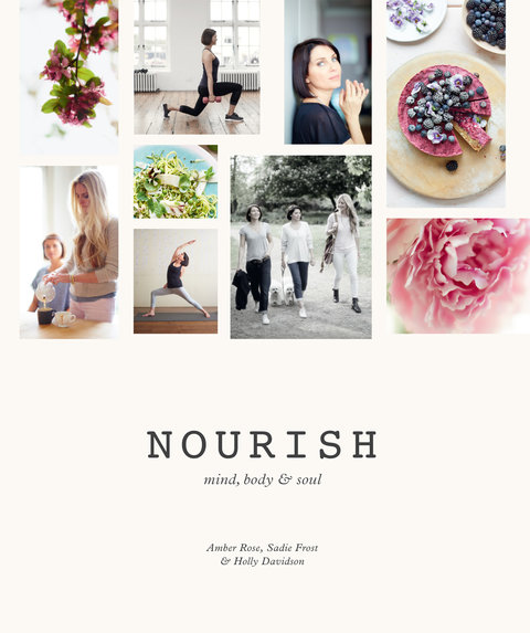 Nourish: Mind, Body & Soul Cookbook