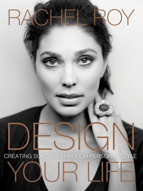 Rachel Roy Design Your Life