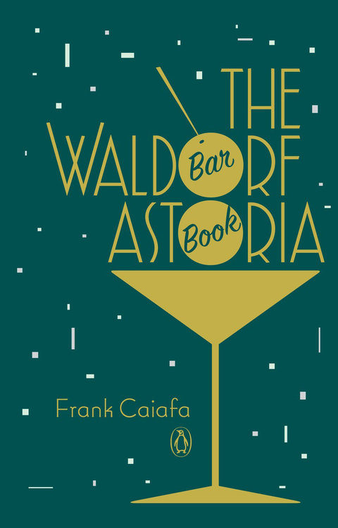 Waldorf Astoria Cocktail Book