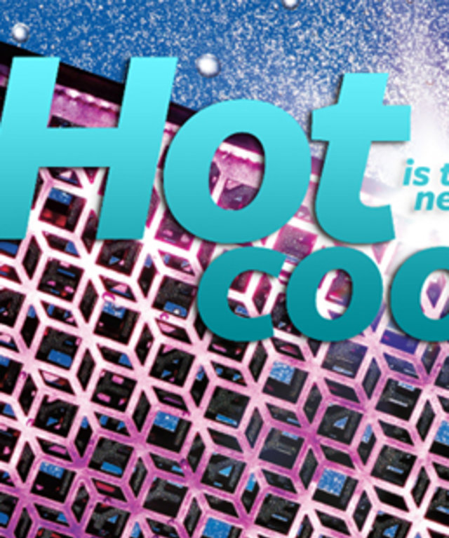 Hot Is The New Cool