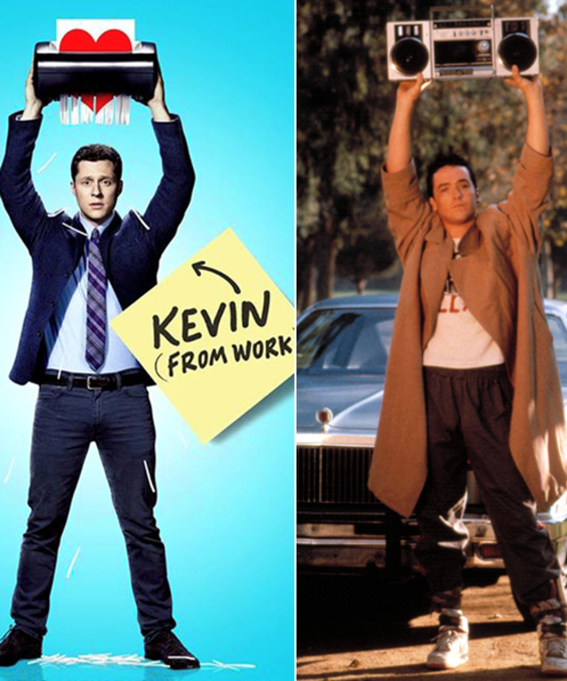 Kevin from Work; Say Anything