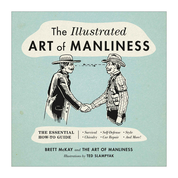 <p>The Illustrated Art of Manliness </p>
