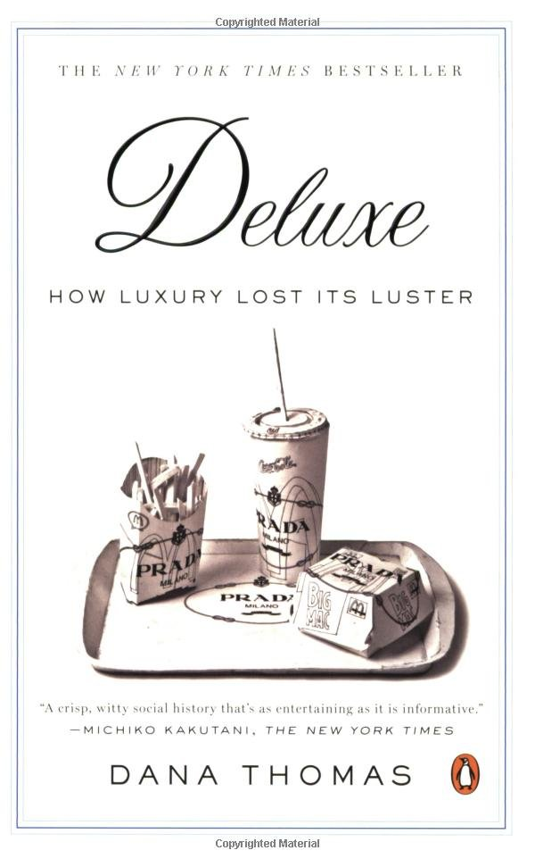 Deluxe: How Luxury Lost It's Luster