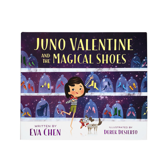Juno Valentine and the Magical Shoes by Eva Chen