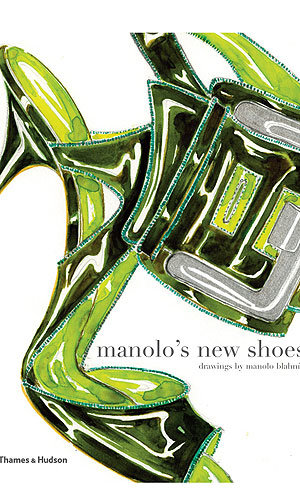 Manolo Blahnik releases new fashion book: Manolo's New Shoes!