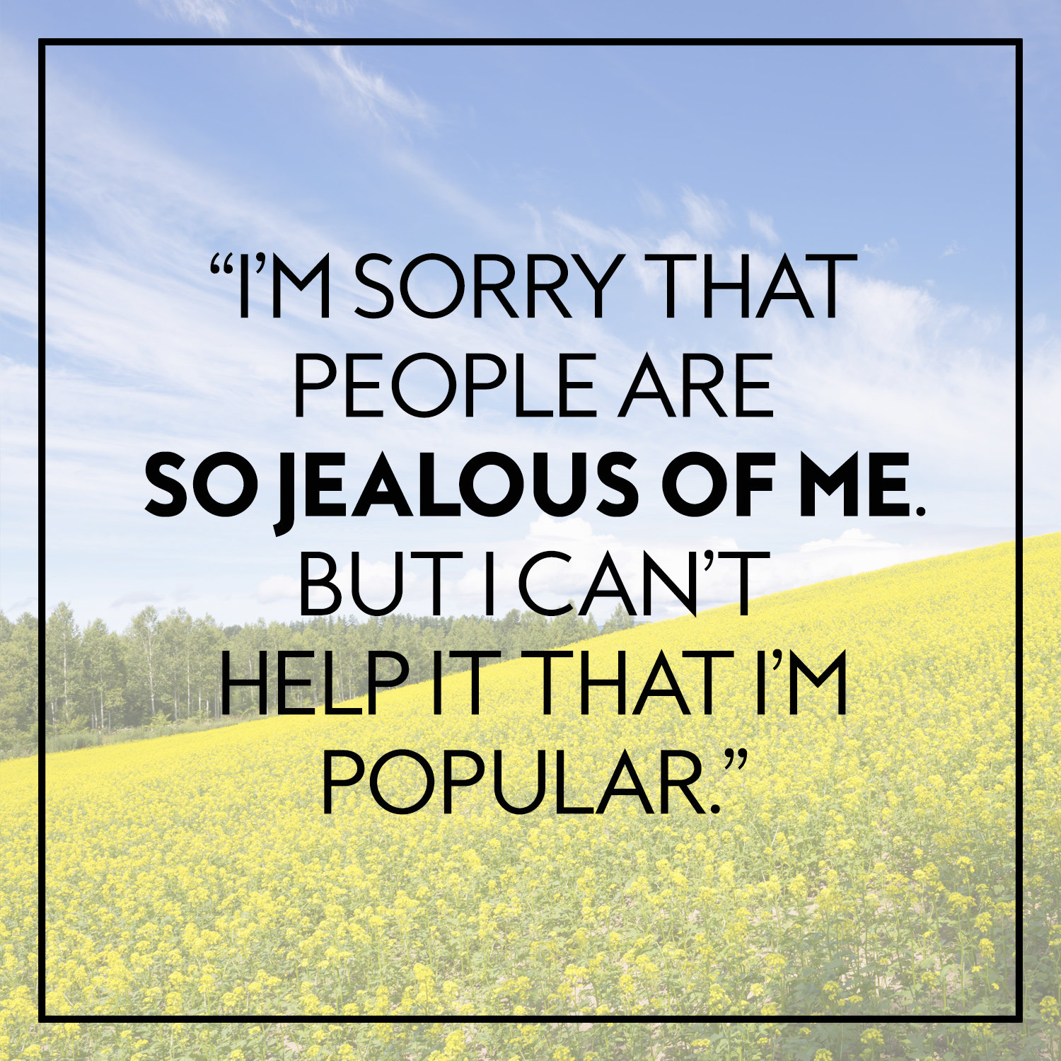 Quotes About Jealous People Mean Girls Quotes As Inspirational Posters  Instyle